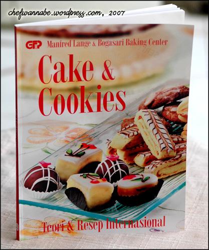 Cake & Cookies, Teori dan Resep Internasional, Manfred Lange &BBC