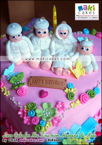 Love Cake for Ibu Tina fr Husband & Kids_ - Maki Cakes